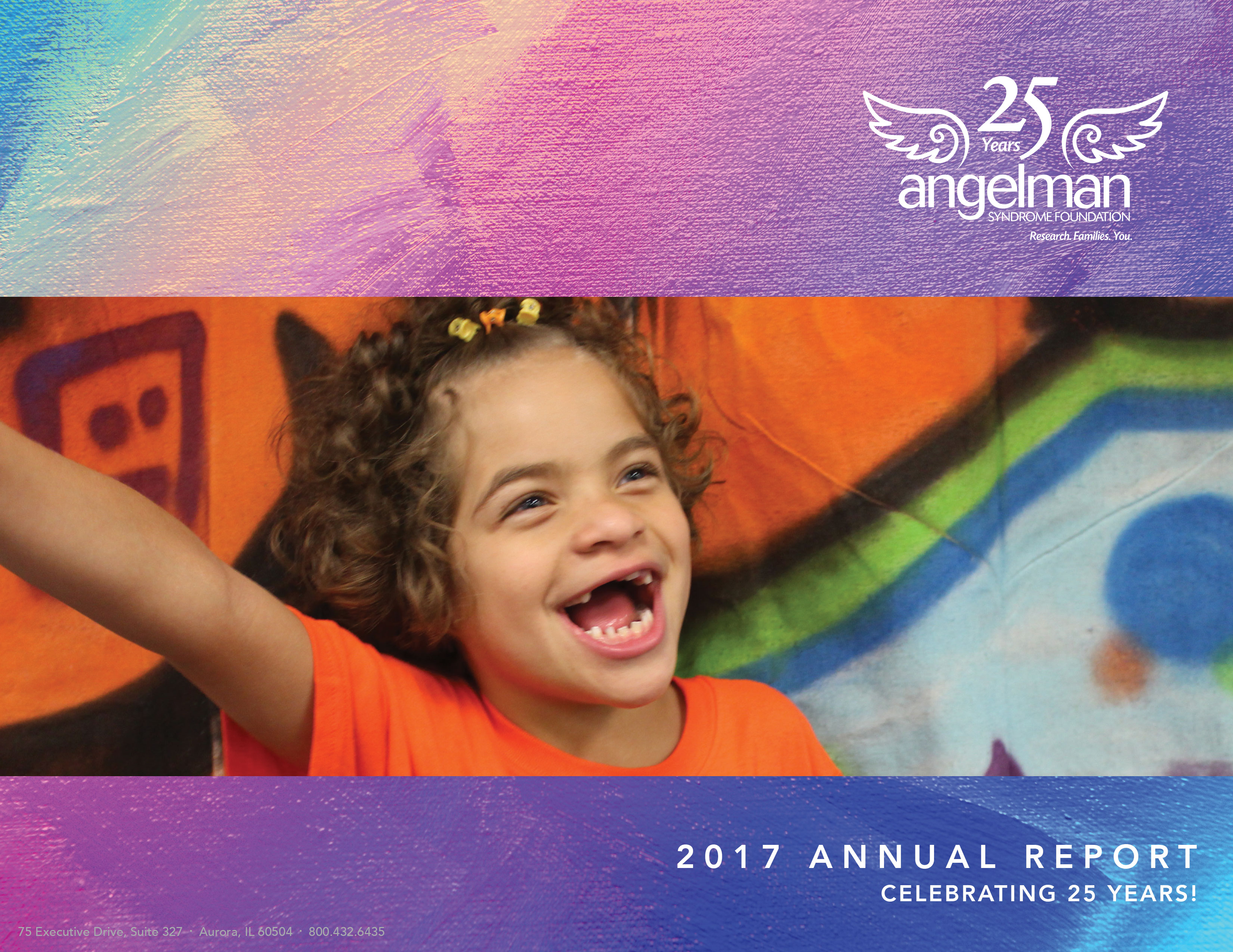 Angelman Syndrome Foundation 2017 Annual Report