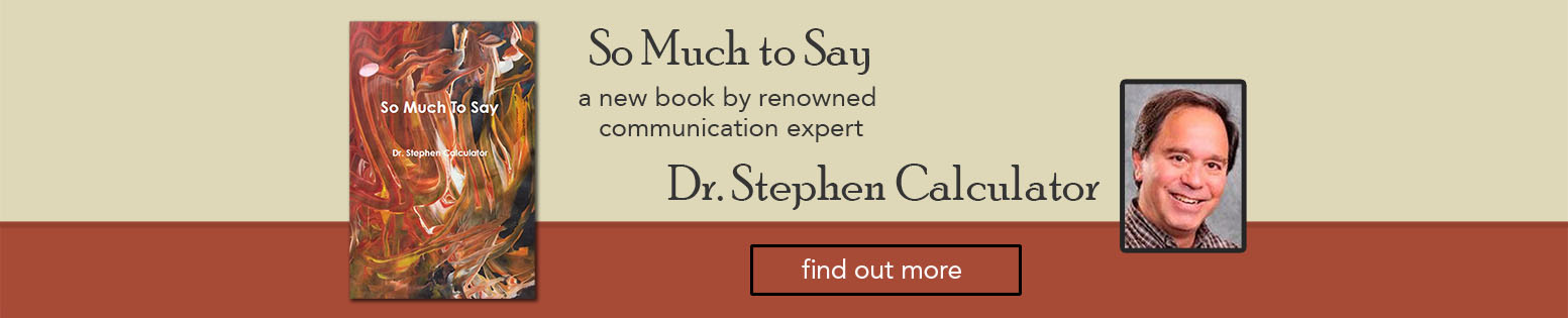 So Much to Say by Dr. Stephen Calculator