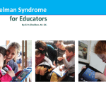 Angelman Syndrome for Educators